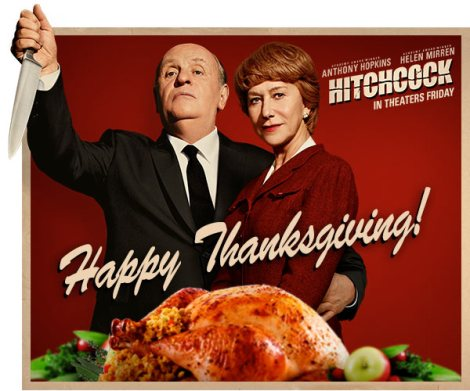 Happy Thanksgiving from Hitchcock, starring Anthony Hopkins & Helen Mirren