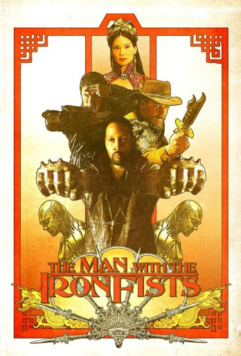 "Quentin Tarantino presents ""The Man with the Iron Fists"""