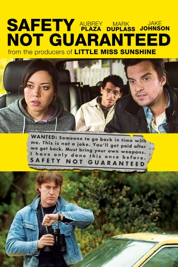 "FilmDistrict presents ""Safety Not Guaranteed"""