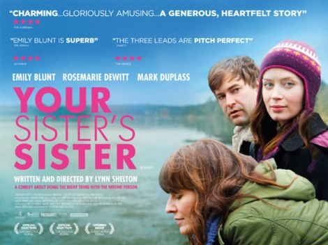 IFC Films presents Your Sister's Sister