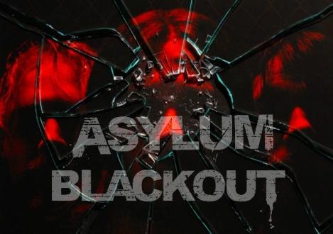 IFC Films presents Asylum Blackout