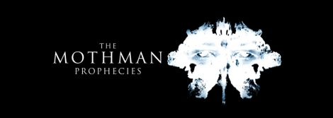 Screen Gems presents The Mothman Prophecies