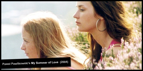 ContentFilm presents My Summer of Love