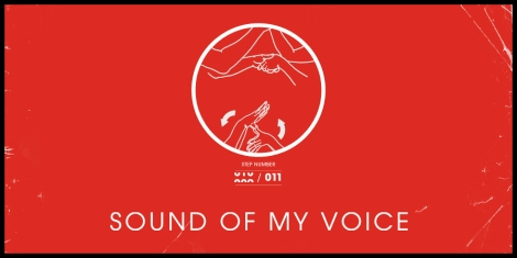 Fox Searchlight Pictures presents Sound of My Voice