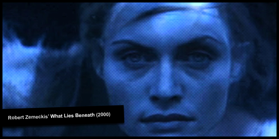 Robert Zemeckis' WHAT LIES BENEATH